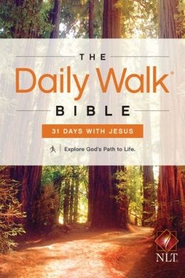 FREE: Daily Walk Bible NLT: 31 Days with Jesus