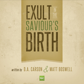 "FREE: ""Exult in the Savior's Birth"" Advent Song by Matt Boswell mp3"