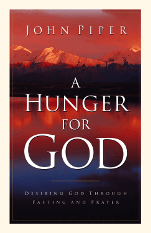 FREE: A Hunger for God by John Piper Logos eBook