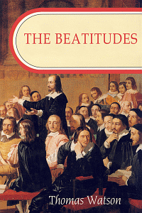 Free Friday: The Beatitudes by Thomas Watson WORDsearch eBook