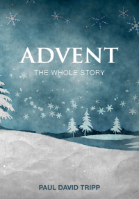 FREE: Advent Devotional from Paul David Tripp eBook