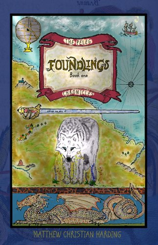 FREE: Foundlings (The Peleg Chronicles, Book #1) eBook
