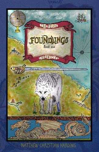 FREE: Foundlings (The Peleg Chronicles, Book #1) eBook