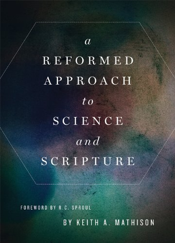 FREE: A Reformed Approach to Science and Scripture eBook