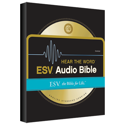 Free for January: ESV Hear the Word Audio Bible