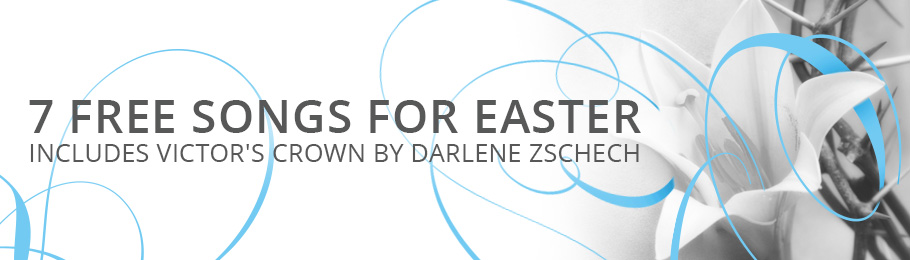 7 FREE Songs for Easter (Week #1)