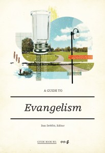 FREE: A Guide to Evangelism by Dan DeWitt & SBTS Faculty eBook