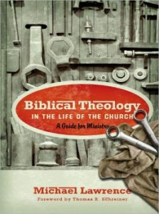 biblical-theology-in-the-life-of-the-church-michael-lawrence