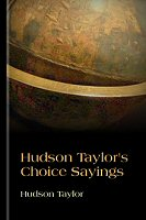 FREE: Hudson Taylor's Choice Sayings Logos eBook