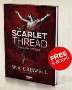 FREE: The Scarlet Thread of Atonement Through The Bible by W.A. Criswell eBook