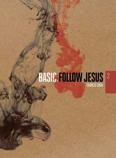 FREE: BASIC Follow Jesus by Francis Chan for Son of God Moviegoers