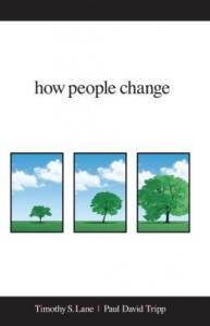how-people-change-timothy-lane-paul-david-tripp
