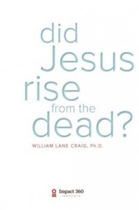 did-jesus-really-rise-from-the-dead-william-lane-craig