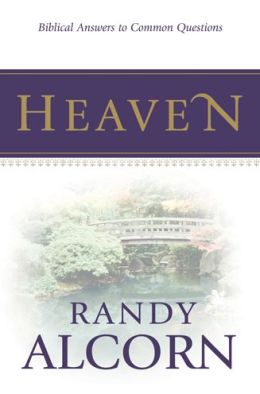 FREE: Heaven: Biblical Answers to Common Questions by Randy Alcorn eBooklet