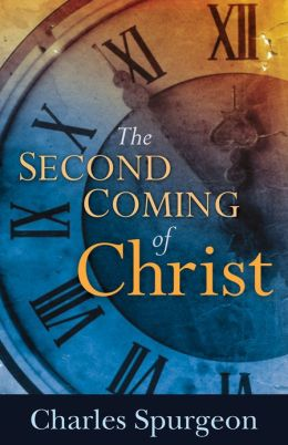 FREE: The Second Coming of Christ by Charles Spurgeon eBook