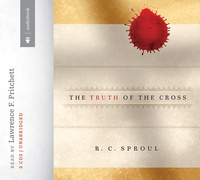 Free for April: The Truth of the Cross by R. C. Sproul Audiobook