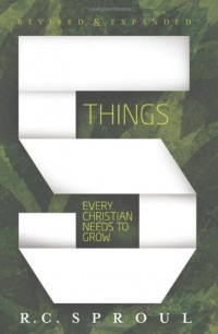 Free for June: Five Things Every Christian Needs to Grow by R. C. Sproul eBook