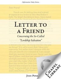 FREE: Letter to a Friend Concerning Lordship Salvation by John Piper eBook