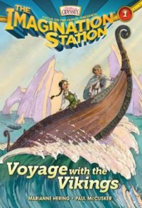 FREE: Adventures in Odyssey The Imagination Station #1: Voyage with the Vikings eBook