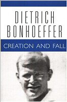 Free for August: Dietrich Bonhoeffer Works, vol. 3: Creation and Fall Logos eBook