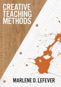 FREE: Creative Teaching Methods by Marlene LeFever eBook