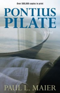 FREE: Pontius Pilate: A Novel by Paul Maier eBook