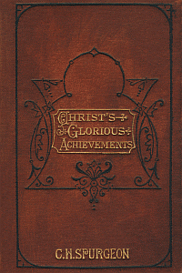 Free for the Weekend: Christ's Glorious Achievements by Charles Spurgeon WORDsearch eBook