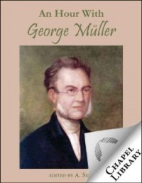 FREE: An Hour With George Müller eBook