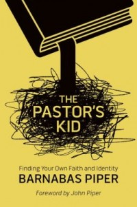 Today Only: FREE: The Pastor's Kid by Barnabas Piper (son of John Piper) eBook