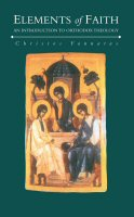 Elements of Faith: An Introduction to Orthodox Theology