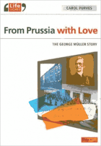 Free for November: From Prussia With Love (George Müller Biography) Logos eBook
