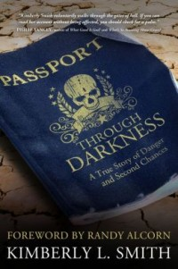 FREE: Passport through Darkness: A True Story of Danger and Second Chances eBook
