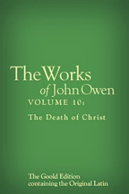 The Works of John Owen, Volume 10