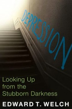 FREE: Depression: Looking Up from the Stubborn Darkness by Ed Welch eBook