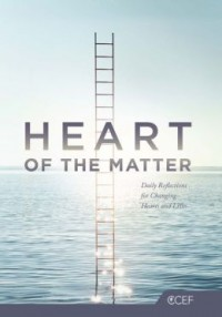 FREE: Heart of the Matter: Daily Reflections for Changing Hearts and Lives from CCEF eBook