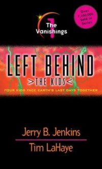 FREE: Left Behind: The Kids (Book #1) by Jerry Jenkins & Tim LaHaye eBook