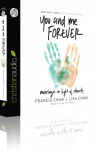 FREE: You and Me Forever: Marriage in Light of Eternity by Francis & Lisa Chan Audiobook