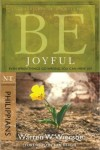 FREE: Be Joyful (Philippians): Even When Things Go Wrong, You Can Have Joy by Warren Wiersbe