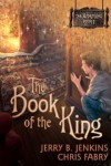 Today Only: FREE: The Book of the King (Wormling Series) by Jerry Jenkins Fiction eBook